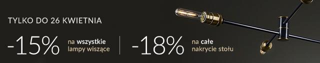 -15% na wszystkie lampy wisząca | -18% na całe nakrycie stołu