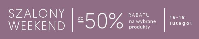 Szalony weekend! do -50% na wybrane produkty