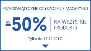 Przedświąteczne czyszczenie magazynu! Do -50% na wszystkie produkty!