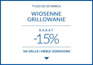 Wiosenne grillowanie | Rabat 15% na meble ogrodowe i grille
